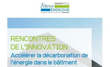 Rencontres de l'innovation pour accélérer la décarbonation de l'énergie dans le bâtiment