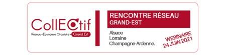 Invitation CollECtif Grand Est - Rencontre réseau le 24 juin 2021