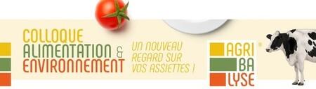 Colloque Alimentation & Environnement: nouvelles données Agribalyse