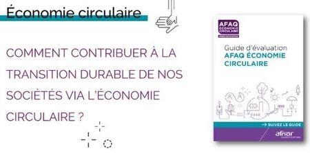 Web-conférence :  Présentation du guide et de l'évaluation AFAQ Economie circulaire