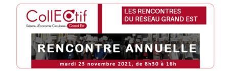 Economie circulaire :  Rencontre régionale annuelle du réseau CollECtif Grand Est