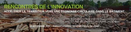 Rencontres de l'innovation pour accélérer la transition vers une économie circulaire dans le bâtiment