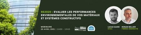 WEBINAIRE | RE2020 : Evaluer les performances environnementales de vos matériaux et systèmes constructifs